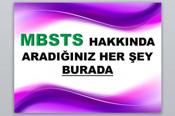 MBSTS hakkında aradığınız her şey BURADA